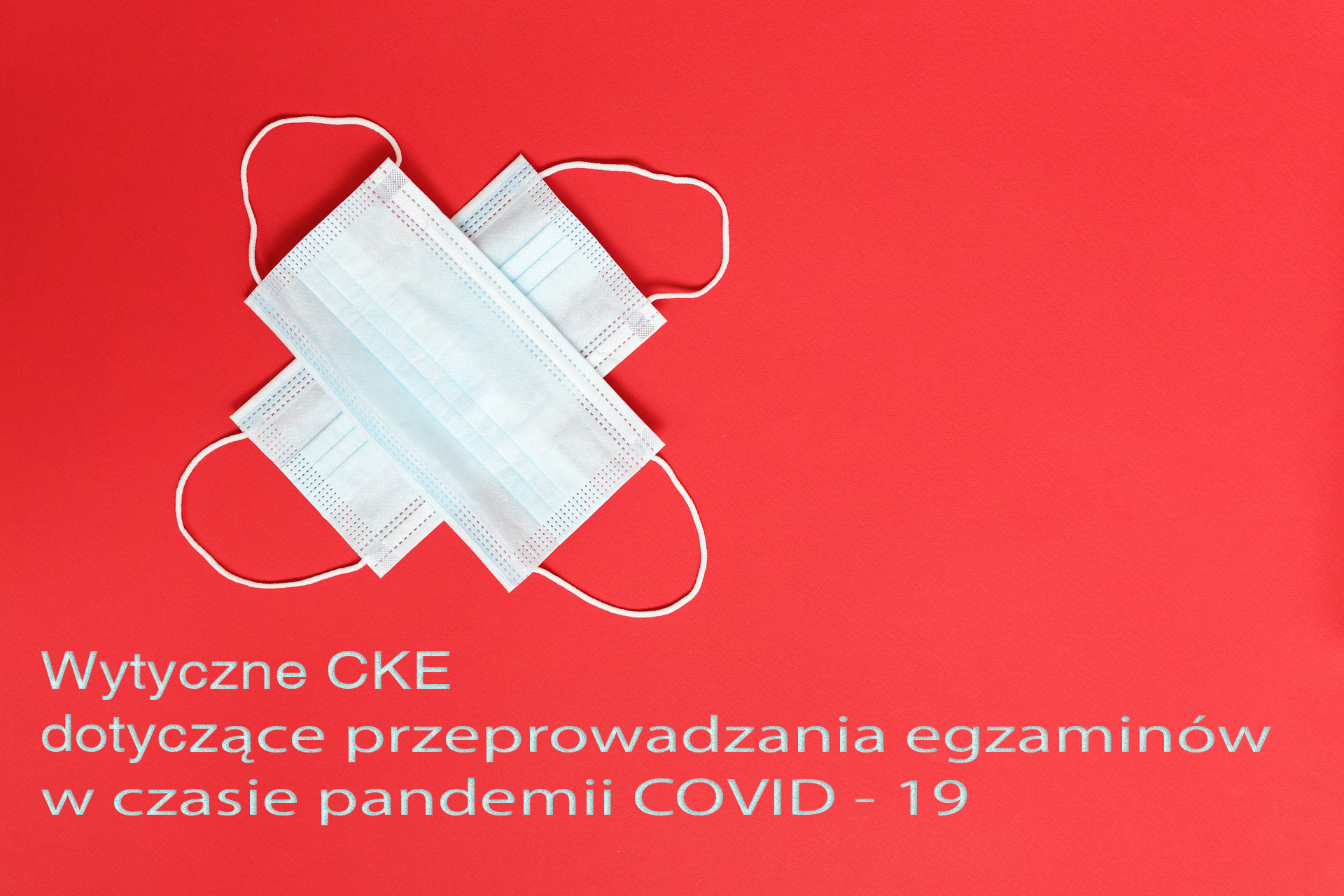 Wytyczne CKE